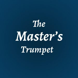 The Master's Trumpet